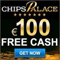Chips Palace ohne Einzahlung mit 100 € starten