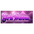 Girls Wanna…  - Merkur