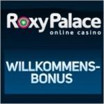 Roxy Palace Casino Freispiele – 100 mal gratis drehen