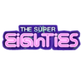 super eigthies